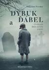 David Jan Novotný – Dybuk a ďábel