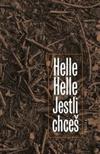 Helle Helle – Jestli chceš