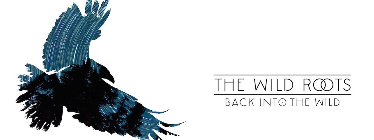 The Wild Roots – Back Into the Wild