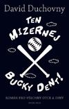 David Duchovny – Ten mizernej Bucky Dent!