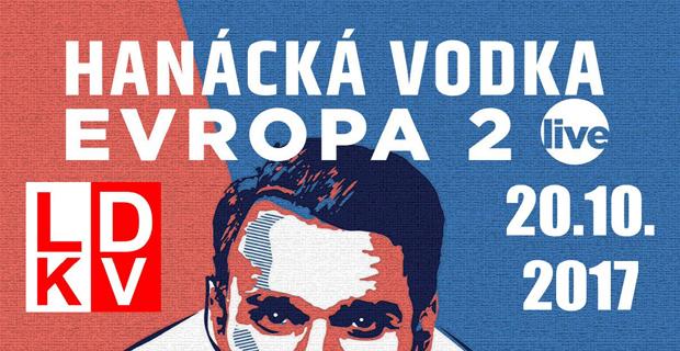 Hanácká vodka Evropa 2 Live