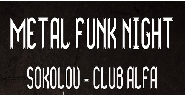 Metal Funk Night v Alfě