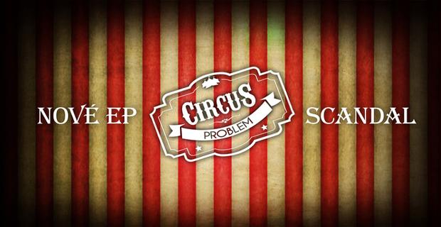 Circus Problem Scandal Tour