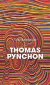 Thomas Pynchon – Výkřik techniky