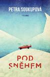 Petra Soukupová – Pod sněhem