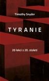 Timothy Snyder – Tyranie