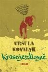 Uršula Kovalyk – Krasojezdkyně
