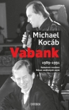 Michael Kocáb – Vabank
