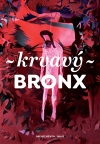 Martin Reiner (ed.) – Krvavý Bronx