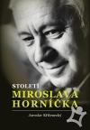 Jaroslav Kříženecký – Století Miroslava Horníčka